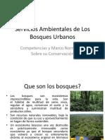 Servicios Ambientales de Los Bosques Urbanos