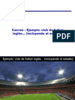 51278510-Canvas-Ejemplo-club-de-futbol-ingles-incluyendo-el-estadio.pptx