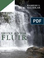Deixe a Vida Fluir (Let Life Flow in) - Ramesh  Balsekar