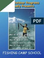 FISHING CAMP SCHOOL 2012