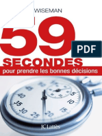 59 Secondes Pour Prendre Les Bonnes Decisions Richard Wiseman