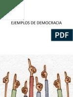 Ejemplos de Democracia