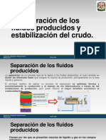 2. Separación de Los Fluidos Producidos y Estabilización Del Crudo.