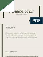 7 Barrios de Slp