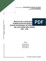 Impacto de La Educacion en Alimentacion Saludable en El Estado Nutricional de Preescolares Del Ces Cordillera Andina