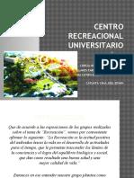 Centro Recreacional Universitario