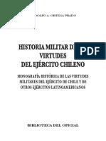 Historia Virtudes Militares Ejército de Chile. BIBLIOTECA DEL OFICIAL, Santiago, 2008