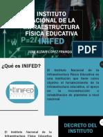 Instituto Nacional de La Infraestructura Física Educativa INIFED