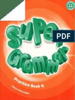 Super Grammar 4 Practice Book
