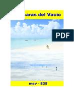 (msv-835) Máscaras Del Vacío