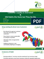 Customer Loyalty Is Overrated and Old Habits Die Hard, but They Do Die.pptx