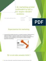 Experiment de Marketing Privind Efectul Poziționării La Raft a Produselor Asupra Vânzării Acestora