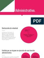 Acto Administrativo.