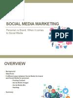 Social Media Marketing Personal vs Brand