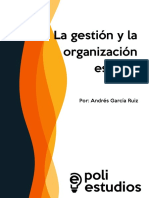 La Gestión y La Organización Escolar