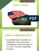 Globalización y mundo unipolar