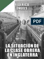 Engels (1843) - La Situación de La Clase Obrera en Inglaterra