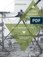 Marty Branagan (auth.) - Global Warming, Militarism and Nonviolence_ The Art of Active Resistance (2013, Palgrave Macmillan UK).pdf