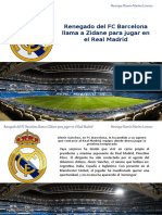 Henrique Ramón Marino Lorenzo - Renegado del FC Barcelona llama a Zidane para jugar en el Real Madrid