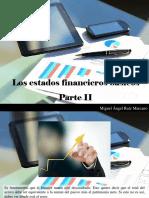 Miguel Ángel Ruíz Marcano - Los Estados Financieros Básicos, Parte II