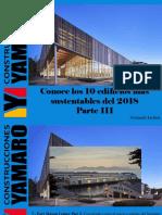 Armando Iachini - Conoce Los 10 Edificios Más Sustentables Del 2018, Parte III