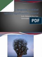 Cultura, lenguaje, realidad social y significación cultural