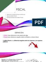 Déficit Fiscal Diapositivas