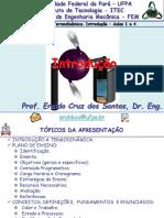 Termidinâmica - Aulas 1 a 4 - Introdução - 2019 - 2 - Prof. Dr. Eraldo Cruz dos Santos (UFPA)