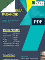 Presentasi Kasus Skizofrenia Paranoid