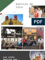 los 7 barrios de SLP