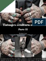 Eustiquio Lugo - Tatuajes ¿Cultura o Moda?, Parte II
