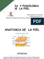ANATOMIA  Y FISIOLOGIA DE PIEL.pptx