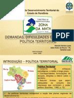 Demandas, Dificuldades e Limites Da Política Territorial