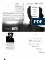 Psicogeografía. La Influencia de Los Lugares en La Mente y El Corazón. Colin Ellard, 2016