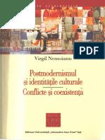 Virgil Nemoianu - Postmodernismul Și Idențitătile Culturale