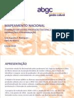 Mapeamnento Nacional - Cursos de produção e gestão cultural - Luiz Augusto F. Rodrigues e Kátia de Marco