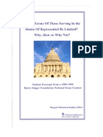 Should Terms of Those Serving In The House of Representatives Be Limited? Why, How, or Why Not?