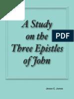 A Study on the Three Epistles of John by Jesse C. Jones