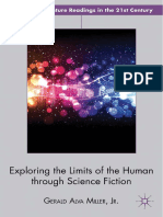 [American Literature Readings in the 21st Century] Gerald Alva Miller Jr. (Auth.) - Exploring the Limits of the Human Through Science Fiction (2012, Palgrave Macmillan US)