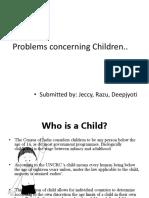 Problems Concerning Children..