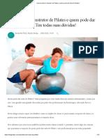 Quem Pode Ser Instrutor de Pilates e Quem Pode Dar Aula de Pilates