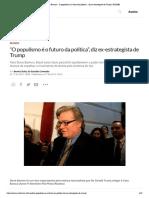"""Steve Bannon_ """"O populismo é o futuro da política"""", diz ex-estrategista de Trump"""