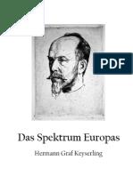 Hermann Graf Keyserling - Das Spektrum Europas