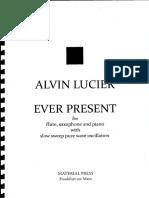Lucier ever present score