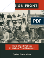 [Radical Perspectives] Slobodian, Quinn - Foreign Front _ Third World Politics in Sixties West Germany (2012, Duke University Press)