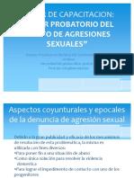 El valor probatorio de las agresiones sexuales