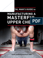 Anthony Mychal a Mortal Man39s Guide to Manufacturing a Masterful Upper Chest