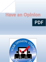 Have an Opinion