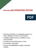 Installing Operating System