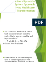 Partnerships and a Three-System Approach to Driving Healthcare Transformation